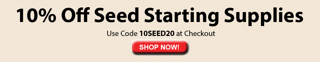10% Off Seed Starting Supplies