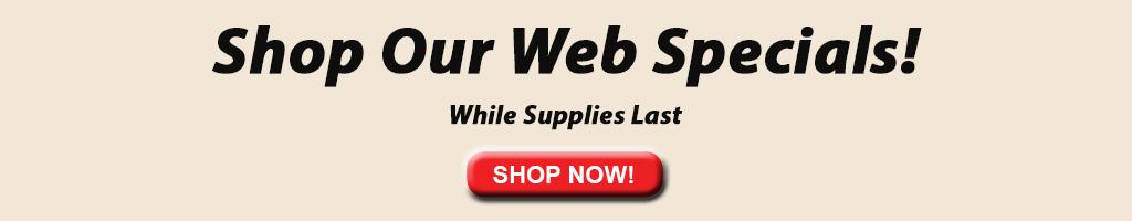 Shop our web specials