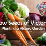 Sow Seeds of Victory: Planting a Victory Garden