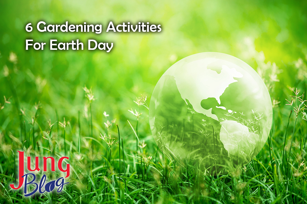 6 Gardening Activities For Earth Day